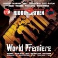 Album Riddim Driven: World Premiere