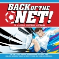 Album Back Of The Net! [Classic Football Anthems]