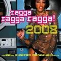 Album Ragga Ragga Ragga 2008