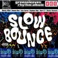 Album Slow Bounce