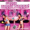 Album Ragga Ragga Ragga 2010