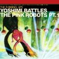 Album Yoshimi Battles The Pink Robots Part 1