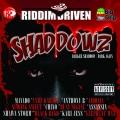 Album Riddim Driven: Shaddowz