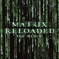 Album The Matrix Reloaded: The Album