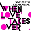 Album When Love Takes Over (feat. Kelly Rowland) [Donaeo Remix]