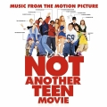 Album Music From The Motion Picture Not Another Teen Movie