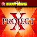 Album Riddim Driven: Project X