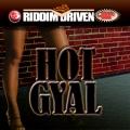 Album Riddim Driven: Hot Gyal