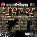Album Riddim Driven: Tremor
