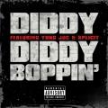 Album Diddy Boppin' (feat. Yung Joc & Xplicit)