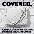 Album Covered, A Revolution In Sound: Warner Bros. Records (Int'l DMD)