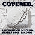 Album Covered, A Revolution In Sound: Warner Bros. Records (Int'l DMD)