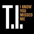 Album I Know You Missed Me