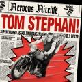 Album Nervous Nitelife: Tom Stephan