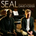 Album Seal - The Acoustic Session with David Foster