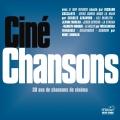 Album Ciné Chansons - 30 ans de chansons de cinéma