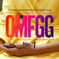 Album OMFGG - Original Music Featured On Gossip Girl No. 1 (Internatio