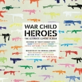 Album War Child - Heroes Vol.1