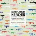Album War Child - Heroes Vol.1