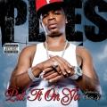 Album Put It On Ya [feat Chris J]