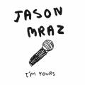 Album I'm Yours (International)