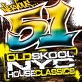 Album 51 Old School NYC House Classics