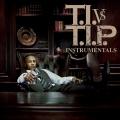 Album T.I. vs. T.I.P. ( Instrumental)