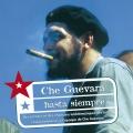 Album Che Guevara - Hasta Siempre