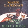 Album Whiskey For The Holy Ghost
