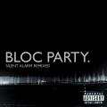 Album Silent Alarm Remixed