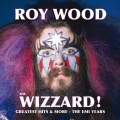 Album The Wizzard! Greatest Hits And More - The EMI Years