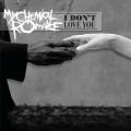 Album I Don't Love You (Int'l DMD Maxi)