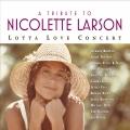 Album A Tribute To Nicolette Larson: Lotta Love Concert [Digital Versi