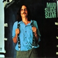 Album Mud Slide Slim And The Blue Horizon
