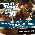 Album Club Can't Handle Me (feat. David Guetta) [Remixes]