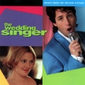 Album The Wedding Singer (Music From The Motion Picture)