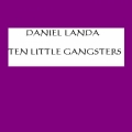 Album Ten Little Gangsters