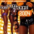 Album Ragga Ragga Ragga 2004