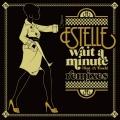 Album Wait A Minute [Just A Touch]
