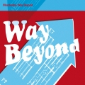 Album Way Beyond (International Commercial Single)