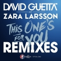 Album This One's For You (feat. Zara Larsson) [Remixes EP] [Official S