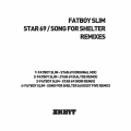 Album Star 69 / Song for Shelter (Remixes)