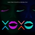 Album XOXO (Music from the Netflix Original Film)