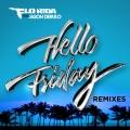 Album Hello Friday (feat. Jason Derulo) [Remixes]