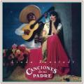 Album Canciones De Mi Padre (Remastered)