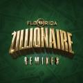 Album Zillionaire (Remixes)