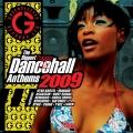 Album The Biggest Ragga Dancehall Anthems 2009