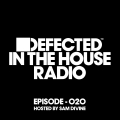 Album Defected In The House Radio Show Episode 020 (hosted by Sam Divi