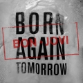 Album Born Again Tomorrow