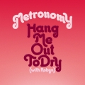 Album Hang Me Out To Dry (with Robyn) [Remixes]